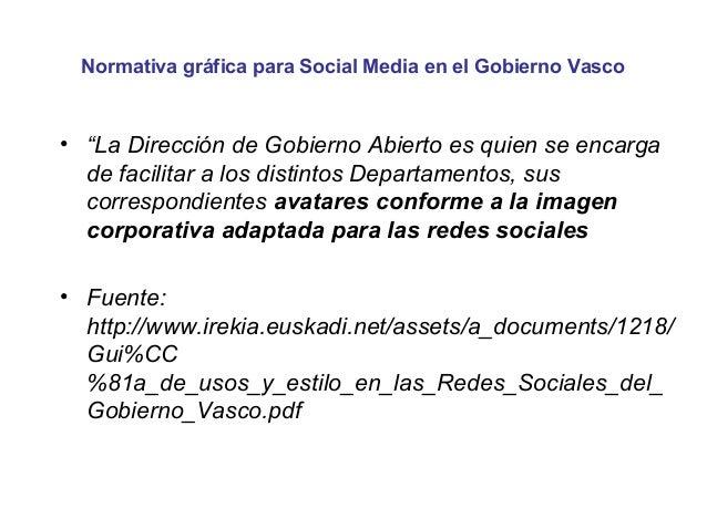 """Normativa gráfica para Social Media en el Gobierno Vasco• """"LaDireccióndeGobiernoAbiertoesquienseencarga  defacil..."""