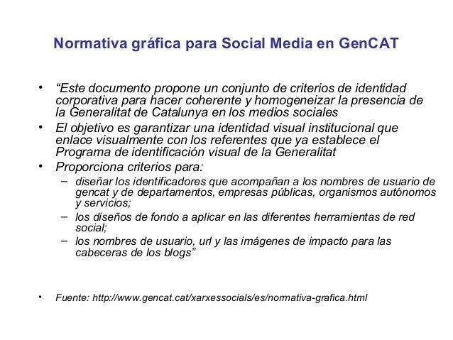 """Normativa gráfica para Social Media en GenCAT•   """"Estedocumentoproponeunconjuntodecriteriosdeidentidad    corpora..."""