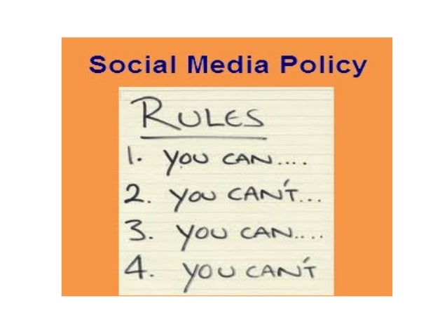 Política para Social Media• En el caso de los medios sociales constituye una buena  práctica definir e implantar Políticas...