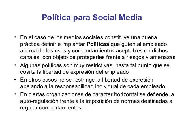 Política para Social Media - Cuestiones•    La línea de separación entre el rol profesional y personal es difusa•    Los e...