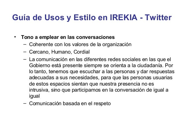 Guía de Usos y Estilo en IREKIA - Twitter• Personalización de las cuentas: En coherencia con las pautas de  identidad corp...
