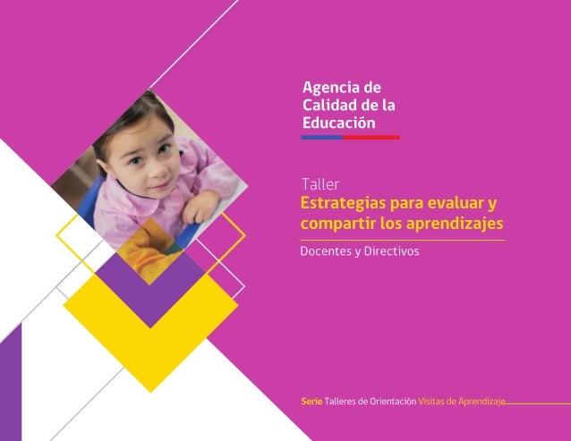 Taller estrategias para evaluar compartir aprendizajes. Docentes y Directivos