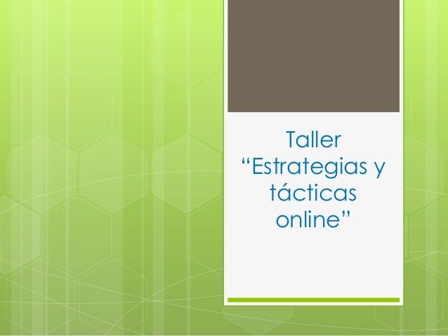 """Taller """"Estrategias y tácticas online"""""""