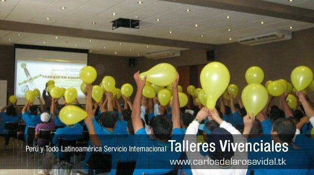 Perú y Todo Latinoamérica Servicio Internacional   Talleres Vivenciales                                                   ...