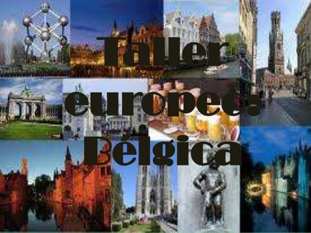 Taller europeo: Bélgica