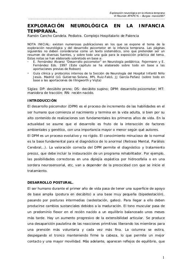 Exploración neurológica en la infancia temprana VI Reunión APAPCYL – Burgos- marzo2007 -----------------------------------...