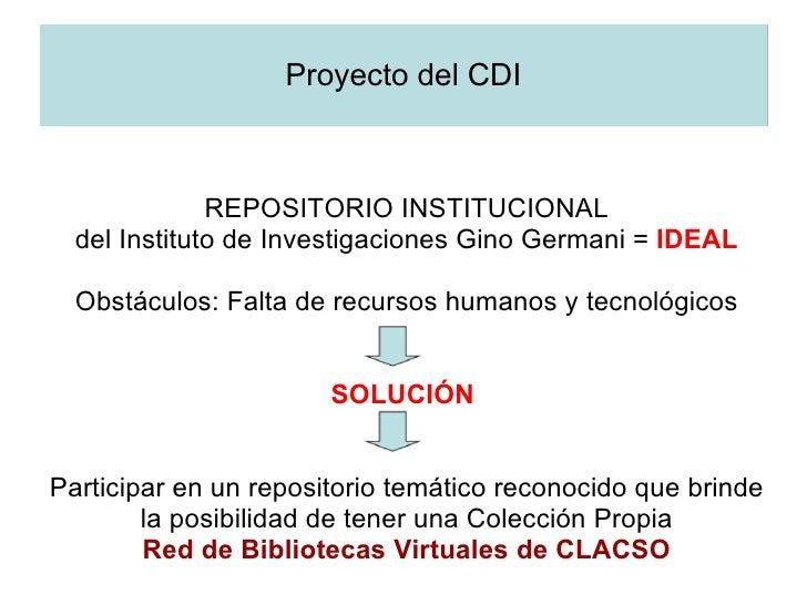 Visibilidad De La Produccin Cientfica Del Instituto Investigaciones Gino Germani Travs Los Repositorios Cb Acceso Publicaciones Electronicas