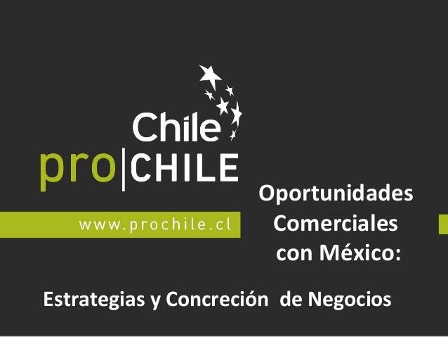 Oportunidades Comerciales con México: Estrategias y Concreción de Negocios