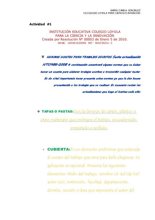 MARIA CAMILA GONZALEZ I.E.COLEGIO LOYOLA PARA CIENCIA E INNVACION Actividad #1 INSTITUCIÓN EDUCATIVA COLEGIO LOYOLA PARA L...