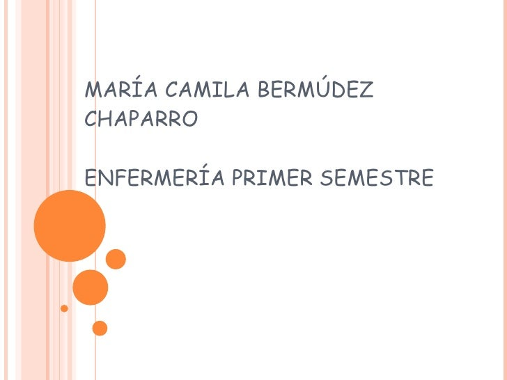 MARÍA CAMILA BERMÚDEZ CHAPARRO ENFERMERÍA PRIMER SEMESTRE