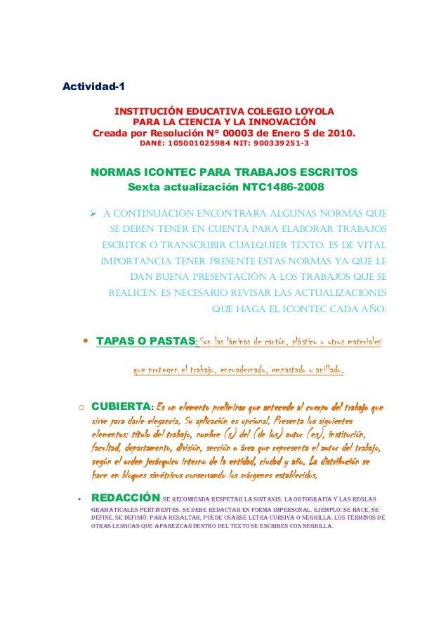 Actividad-1 INSTITUCIÓN EDUCATIVA COLEGIO LOYOLA PARA LA CIENCIA Y LA INNOVACIÓN Creada por Resolución N° 00003 de Enero 5...