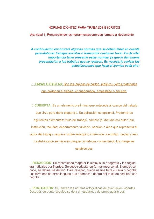 NORMAS ICONTEC PARA TRABAJOS ESCRITOS .Actividad 1: Reconociendo las herramientas que dan formato al documento A continuac...