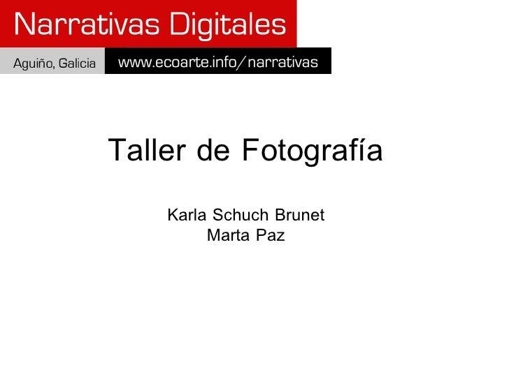 Taller de Fotografía Karla Schuch Brunet Marta Paz
