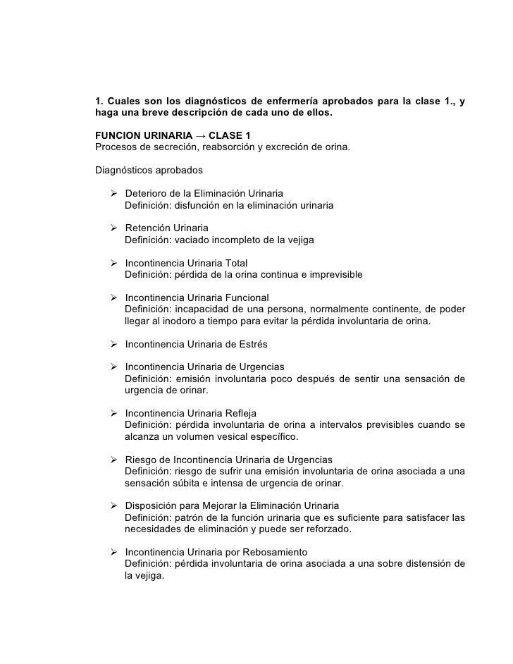 1. Cuales son los diagnósticos de enfermería aprobados para la clase 1., y haga una breve descripción de cada uno de ellos...