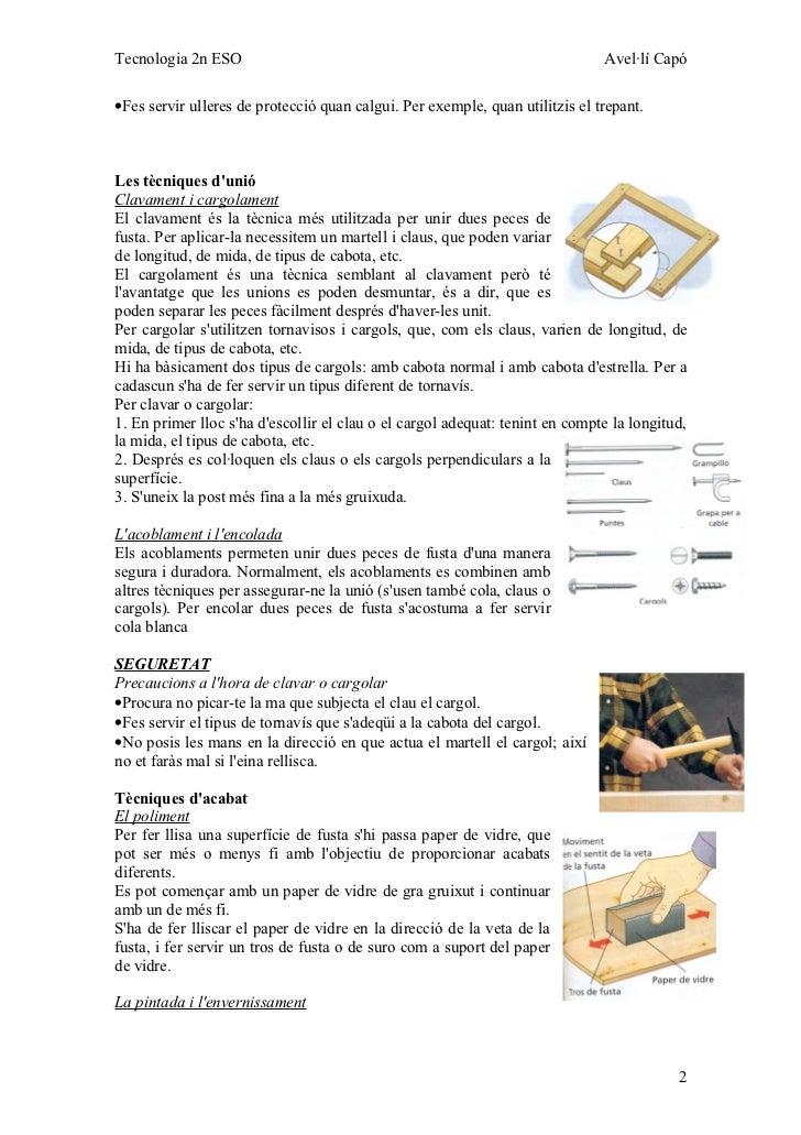 Tecnologia 2n ESO                                                             Avel·lí Capó•Fes servir ulleres de protecció...