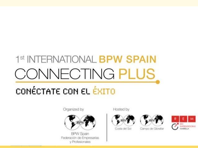 www.bpw-spain.org | www.bpw-connectingplus.org  www.lambdagestion.com