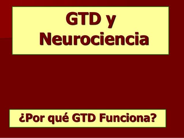 GTD y Neurociencia ¿Por qué GTD Funciona?