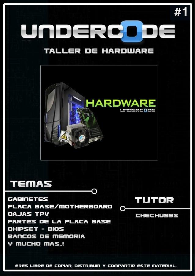 IntroducciónEn este taller estudiaremos la arquitectura de la pc y conociendo el Hardware que la compone, empezandopor ver...