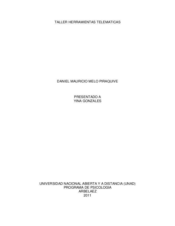 TALLER HERRAMIENTAS TELEMATICAS         DANIEL MAURICIO MELO PIRAQUIVE                 PRESENTADO A                 YINA G...