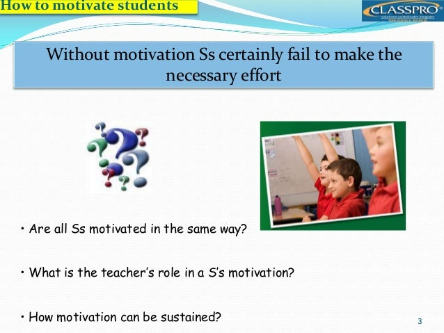 how can we motivate the students Yeager and cohen concluded that students were more motivated to take an extra step academically when they perceived their teachers' critical feedback as a genuine desire to help rather than as an expression of indifference or disdain toward their racial group to further test that hypothesis, yeager and.