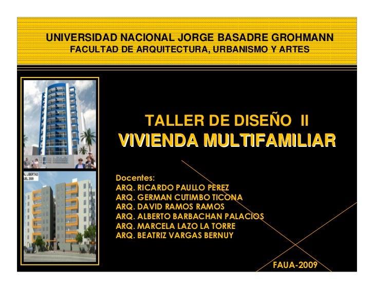 UNIVERSIDAD NACIONAL JORGE BASADRE GROHMANN    FACULTAD DE ARQUITECTURA, URBANISMO Y ARTES                      TALLER DE ...