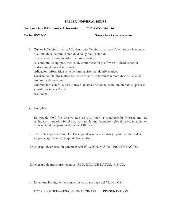 TALLER INDIVIDUAL REDES  Nombre: clara Edith camino Echeverría         C.C 1.032.440.496  Fecha: 08/02/10                 ...