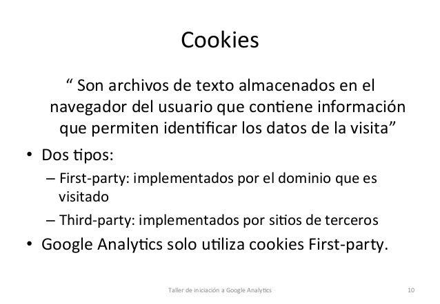 """Cookies   """"  Son  archivos  de  texto  almacenados  en  el   navegador  del  usuario  que  con1e..."""