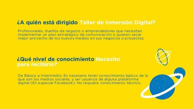 VII Taller de Inmersión Digital - Web y Redes Sociales para negocios, ideas y proyectos. Slide 2
