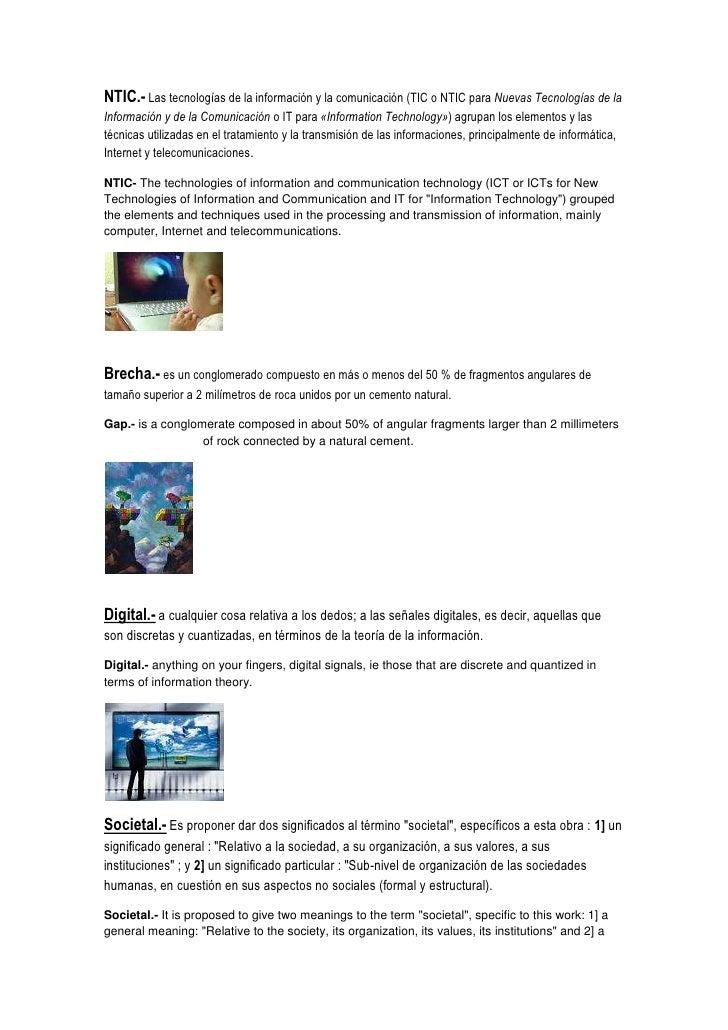 NTIC.- Las tecnologías de la información y la comunicación (TIC o NTIC para Nuevas Tecnologías de la Información y de la C...