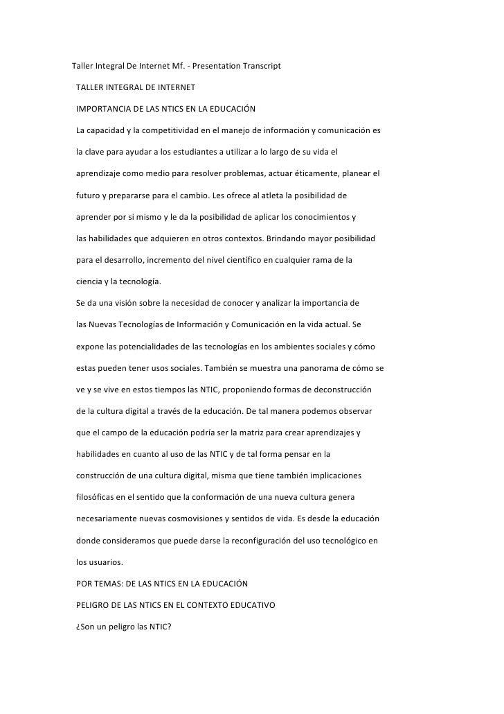 Taller Integral De Internet Mf. - Presentation Transcript<br />  TALLER INTEGRAL DE INTERNET<br />  IMPORTANCIA DE LAS NTI...