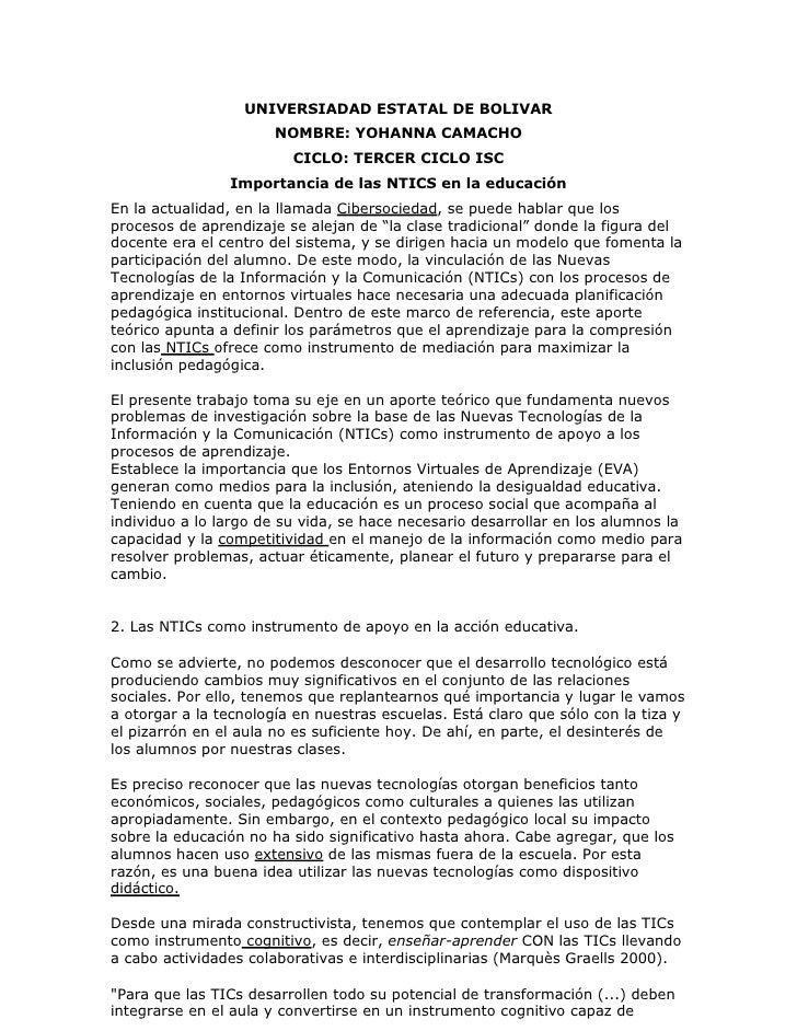 UNIVERSIADAD ESTATAL DE BOLIVAR <br />NOMBRE: YOHANNA CAMACHO<br />CICLO: TERCER CICLO ISC<br />Importancia de las NTICS e...