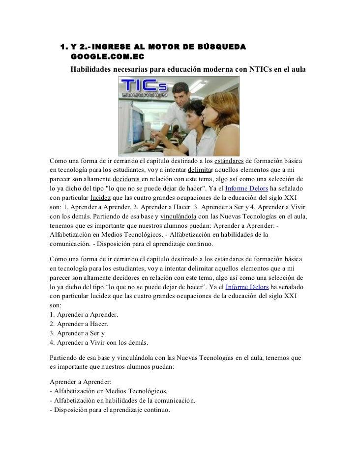 1. Y 2.- INGRESE AL MOTOR DE BÚSQUEDA      GOOGLE.COM.EC       Habilidades necesarias para educación moderna con NTICs en ...