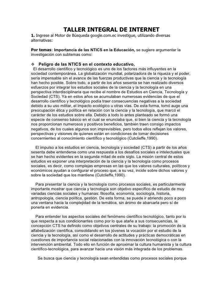 TALLER INTEGRAL DE INTERNET 1. Ingrese al Motor de Búsqueda google.com.ec investigue, utilizando diversas alternativas:  P...