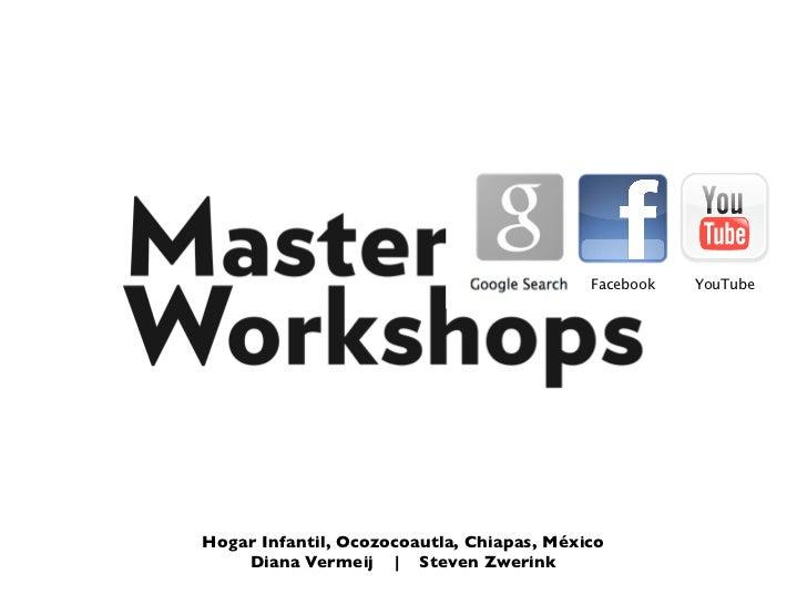 Facebook   YouTubeHogar Infantil, Ocozocoautla, Chiapas, México    Diana Vermeij | Steven Zwerink
