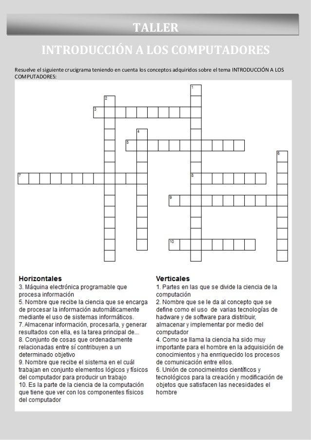 TALLER          INTRODUCCIÓN A LOS COMPUTADORESResuelve el siguiente crucigrama teniendo en cuenta los conceptos adquirido...