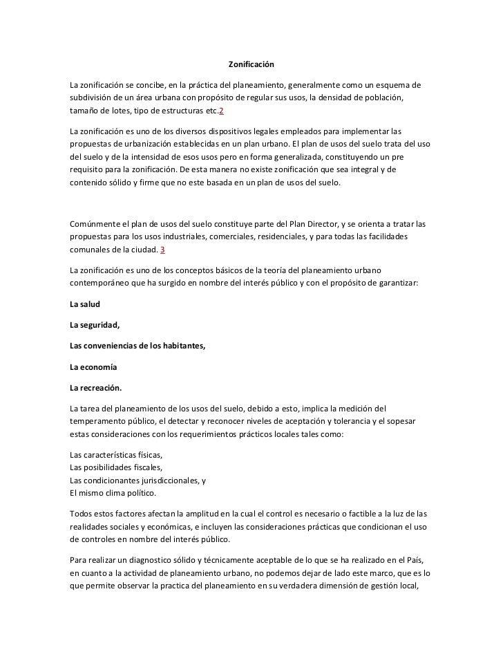 Zonificación<br />La zonificación se concibe, en la práctica del planeamiento, generalmente como un esquema de subdivisión...