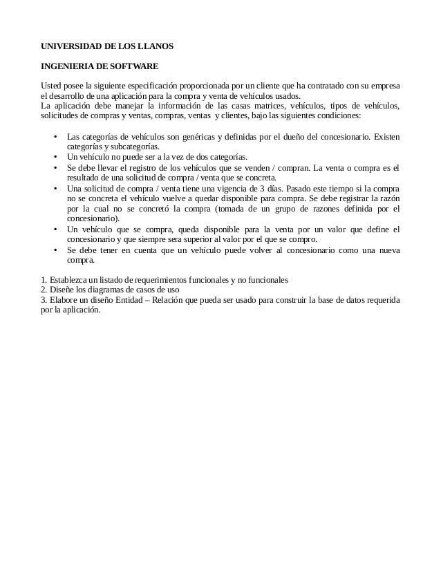 UNIVERSIDAD DE LOS LLANOSINGENIERIA DE SOFTWAREUsted posee la siguiente especificación proporcionada por un cliente que ha...