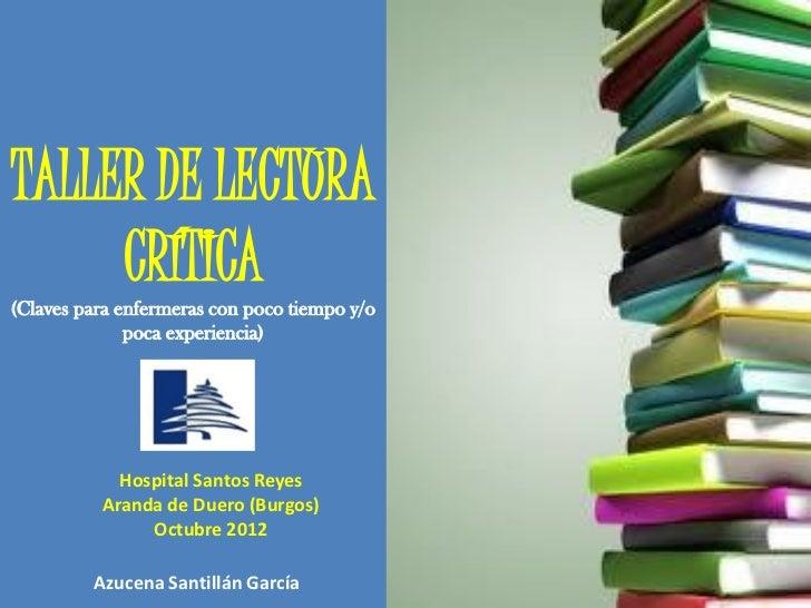 TALLER DE LECTURA     CRÍTICA(Claves para enfermeras con poco tiempo y/o              poca experiencia)            Hospita...