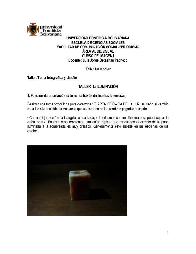 UNIVERSIDAD PONTIFICIA BOLIVARIANA  ESCUELA DE CIENCIAS SOCIALES  FACULTAD DE COMUNICACIÓN SOCIAL-PERIODISMO  ÁREA AUDIOVI...