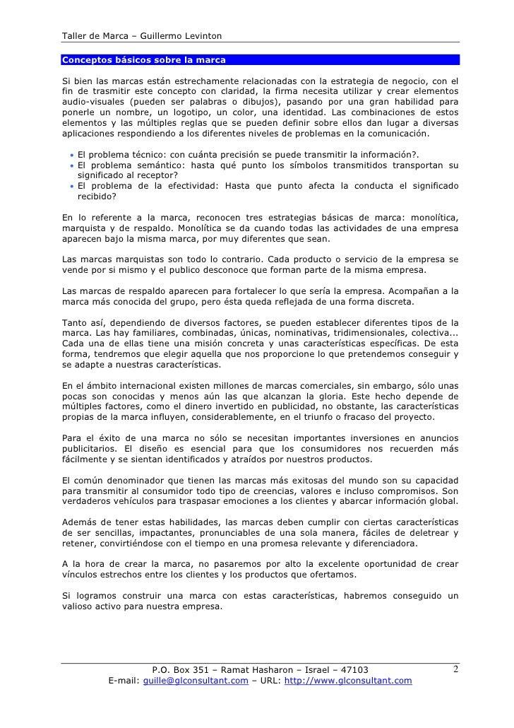 Taller de Marca – Guillermo Levinton  Conceptos básicos sobre la marca  Si bien las marcas están estrechamente relacionada...
