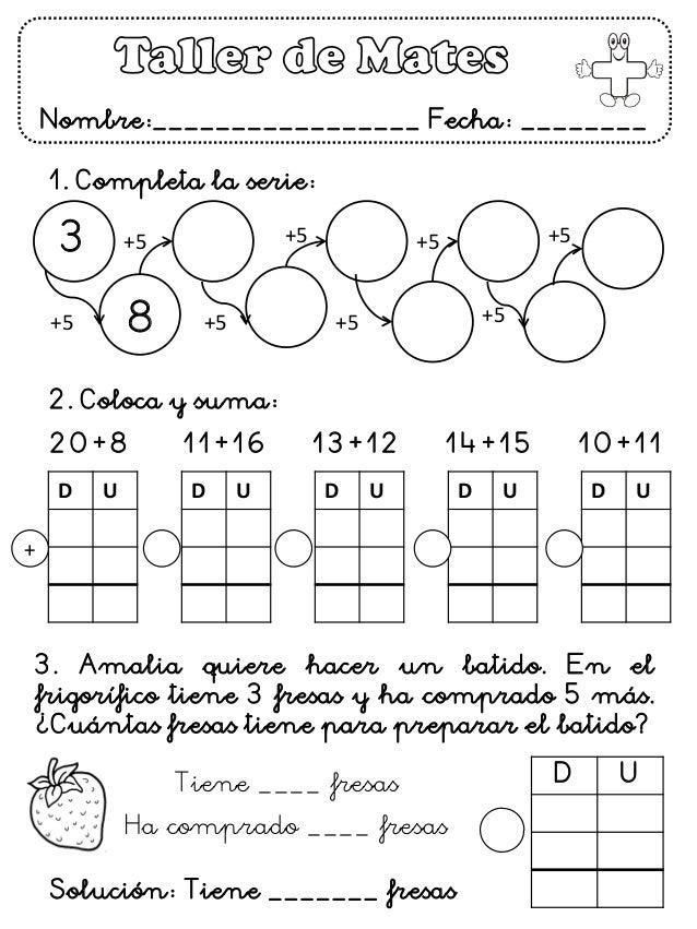 Nombre:_________________ Fecha: ________  1. Completa la serie:  +5  +5  +5  +5  +5  +5  +5  +5  3  8  2. Coloca y suma:  ...