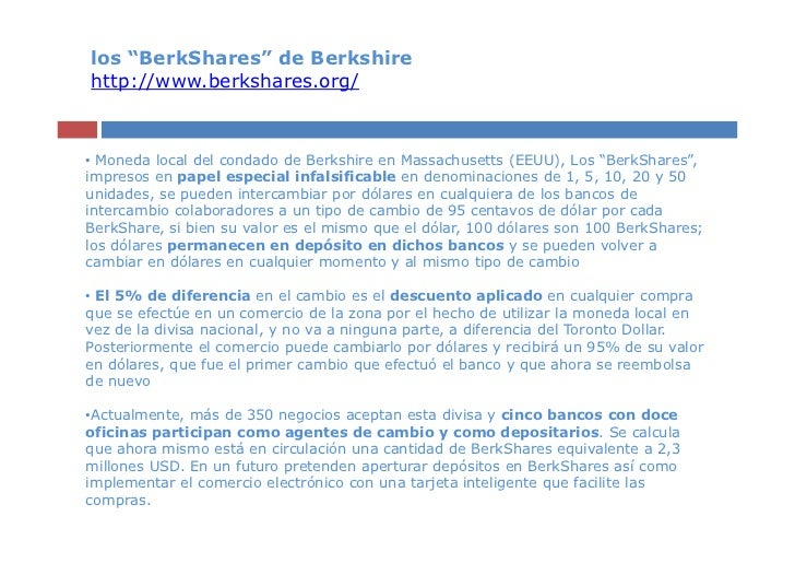 "los ""BerkShares"" de Berkshirehttp://www.berkshares.org/• Moneda local del condado de Berkshire en Massachusetts (EEUU), Lo..."
