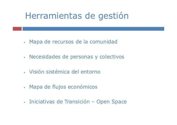 Herramientas de gestiónMapa de recursos de la comunidadNecesidades de personas y colectivosVisión sistémica del entornoMap...