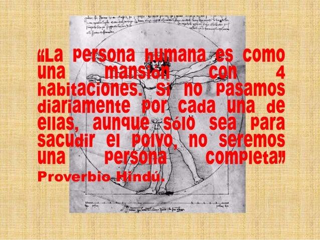 . , Proverbio Hindú.  ,