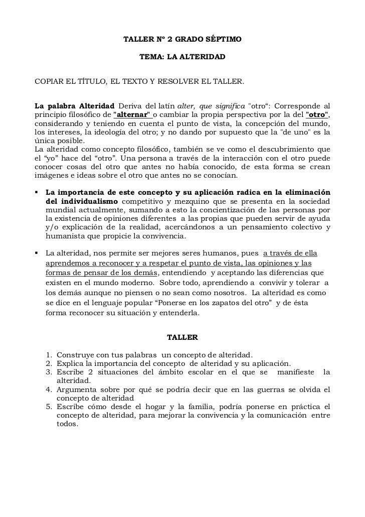 TALLER Nº 2 GRADO SÉPTIMO                              TEMA: LA ALTERIDADCOPIAR EL TÍTULO, EL TEXTO Y RESOLVER EL TALLER.L...