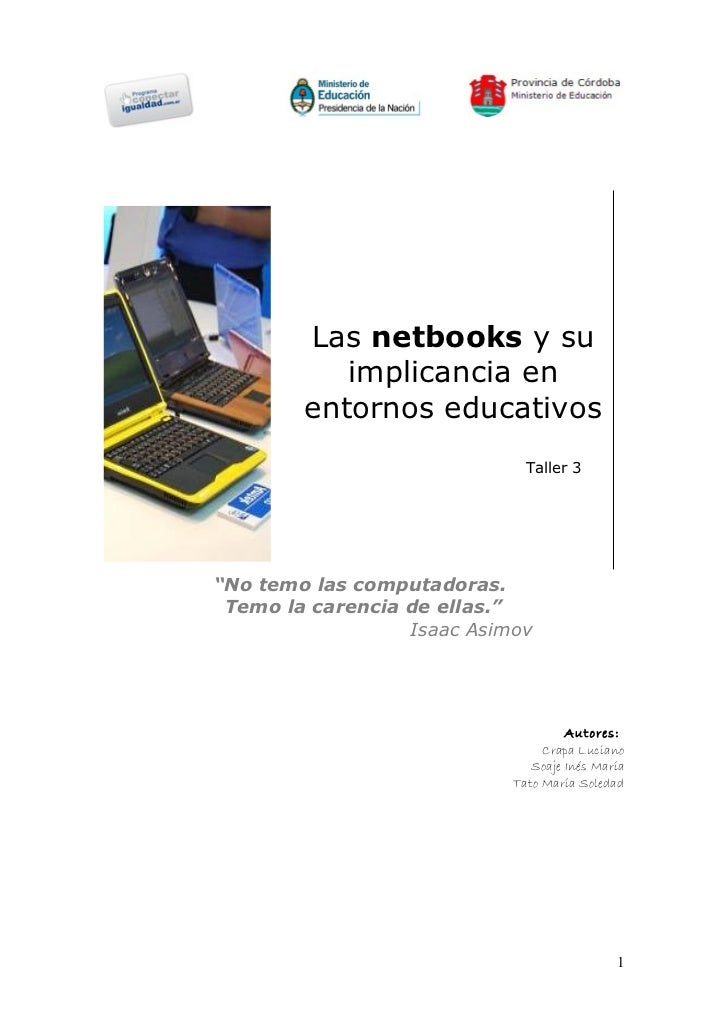 "Las netbooks y su           implicancia en        entornos educativos                              Taller 3""No temo las co..."
