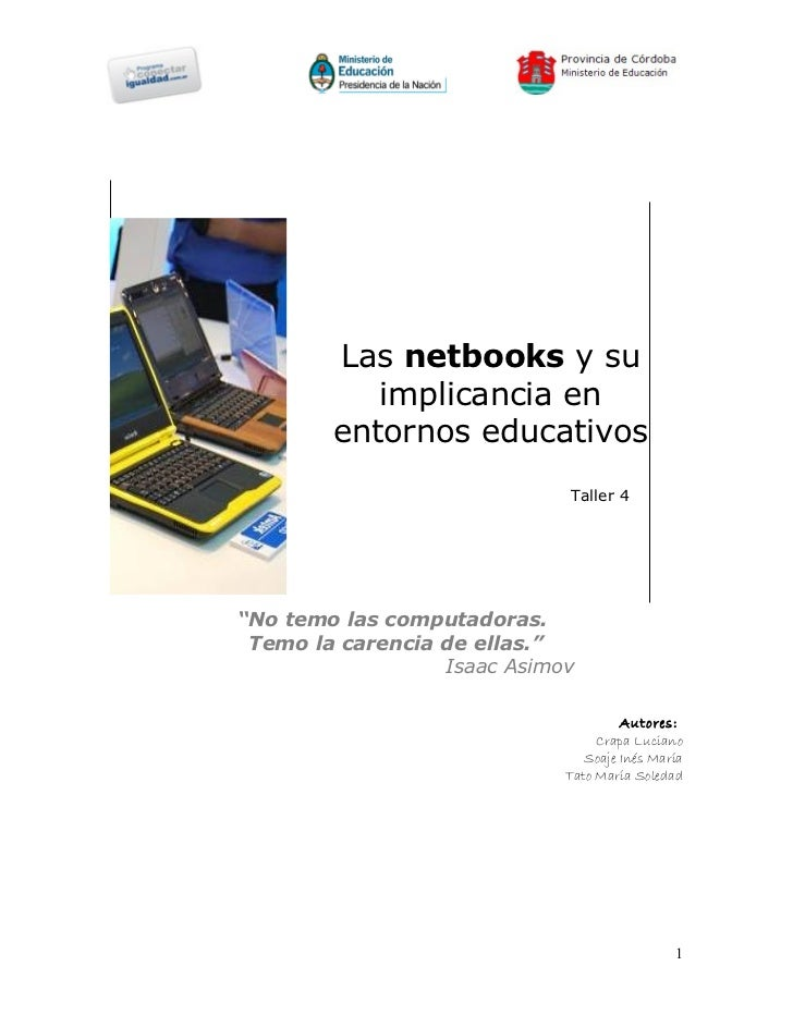 """Las netbooks y su           implicancia en        entornos educativos                             Taller 4""""No temo las com..."""