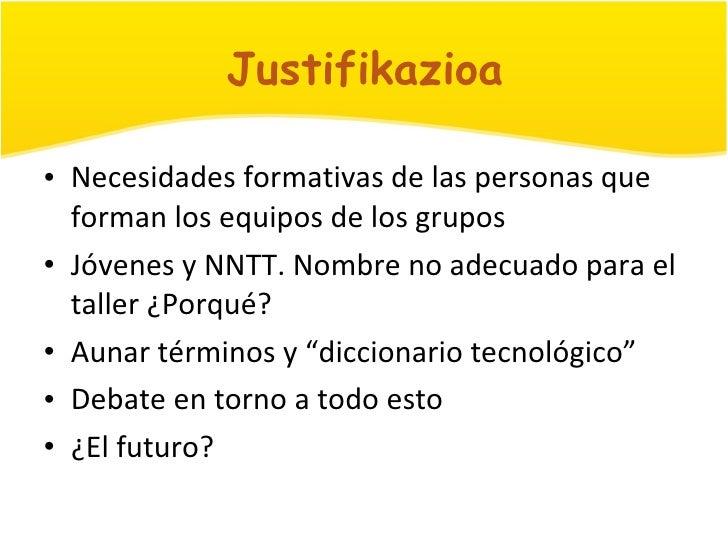 Presentación Taller NNTT. Jornadas de Formación. Portugaleteko Aisialdi Sarea 2010-03-27 Slide 2