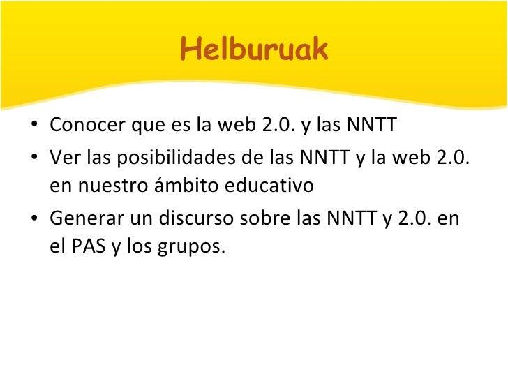 Presentación Taller NNTT. Jornadas de Formación. Portugaleteko Aisialdi Sarea 2010-03-27 Slide 3