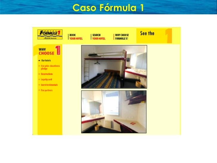 Resultados Fórmula 1  Perspectiva del Cliente: Higiene                > promedio hotel 2* Calidad de la cama     > promedi...